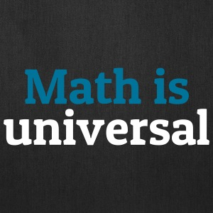 Math is universal Bags & backpacks - Tote Bag