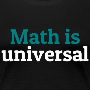 Math is universal Women's T-Shirts - Women's Premium T-Shirt