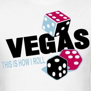 VEGAS THIS IS HOW I ROLL - Men's T-Shirt