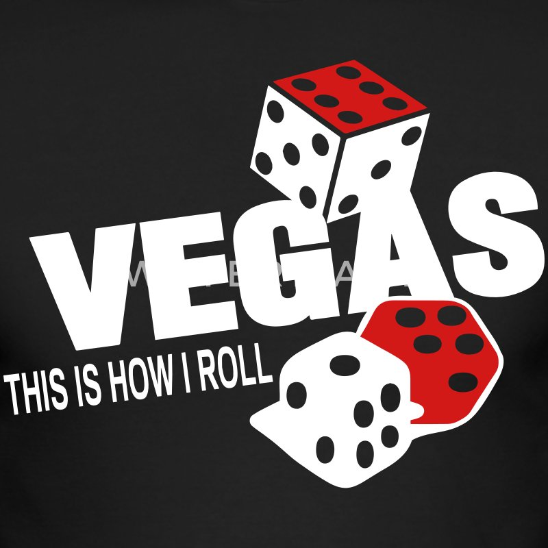 VEGAS THIS IS HOW I ROLL - Men's Long Sleeve T-Shirt by Next Level