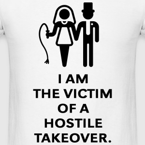 Victim Of Hostile Takeover (Bachelor Party, Groom) T-Shirts - Men's T-Shirt