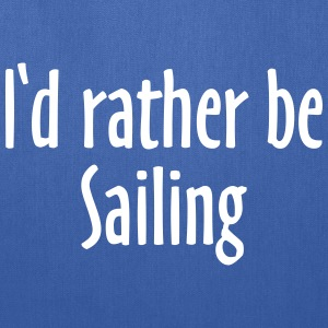 I'd rather be sailing Tote Bag (Blue/White) - Tote Bag