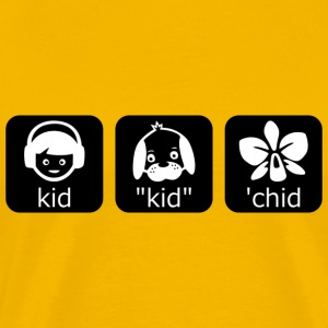 Kids, Kid, 'Chid - Men's Shirt - Men's Premium T-Shirt