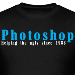 Photoshop helping the ugly since 1988 - Men's T-Shirt
