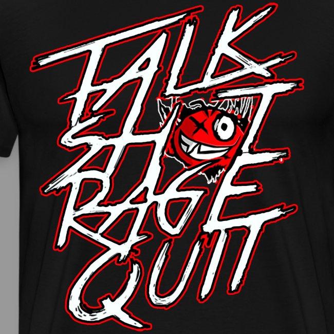 """Premium Men's """"Talk Sh*t Rage Quit"""" Shirt"""