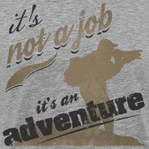 photography t-shirt tshirt : it's not a job - Men's Premium T-Shirt