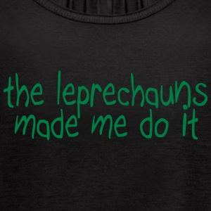 the leprechauns made me do it Tanks - Women's Flowy Tank Top by Bella