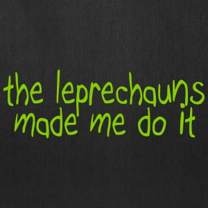the leprechauns made me do it Bags & backpacks - Tote Bag