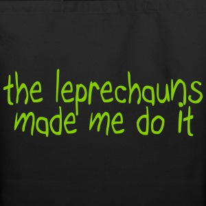 the leprechauns made me do it Bags & backpacks - Eco-Friendly Cotton Tote