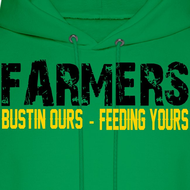 Farmers- Bustin Ours - Feeding Yours Mens Hoodie