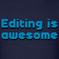 Design ~ Editing Is Awesome