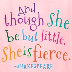 She Is Fierce Shakespeare Quote Kids' Shirts
