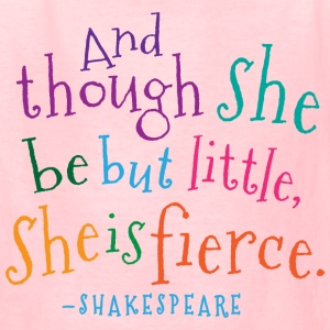 She Is Fierce Shakespeare Quote Kids' Shirts - Kids' T-Shirt