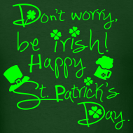 Design ~ Be Irish Men's T-Shirt