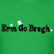 Design ~ Erin go Bragh Men's T-Shirt