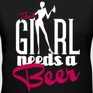 This girl needs a beer Women's T-Shirts - Women's V-Neck T-Shirt
