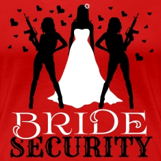 Bride Security Women's T-Shirts