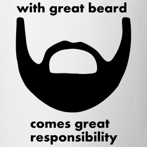 With Great Beard Comes Great Responsibility - Coffee/Tea Mug