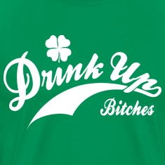 St. Patrick's Day Retro Shirt - Drink Up Bitches S