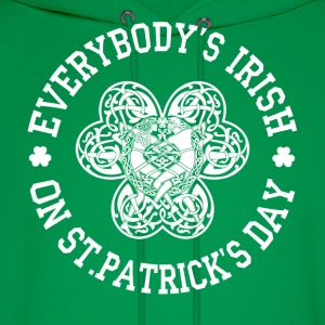 EVERYBODY'S IRISH! - Men's Hoodie