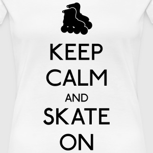 Keep Calm skate on Women's T-Shirts - Women's Premium T-Shirt