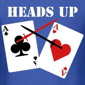 HEADS UP T-Shirts - Men's T-Shirt