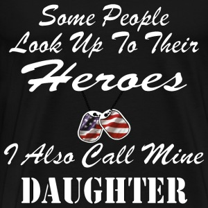 I Call My Hero DAUGHTER - Men's Premium T-Shirt