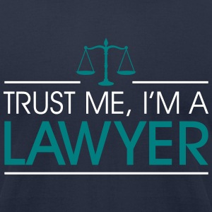 Trust me I'm a Lawyer T-Shirts - Men's T-Shirt by American Apparel