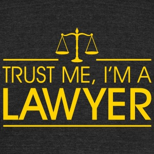 Trust me I'm a Lawyer T-Shirts - Unisex Tri-Blend T-Shirt by American Apparel