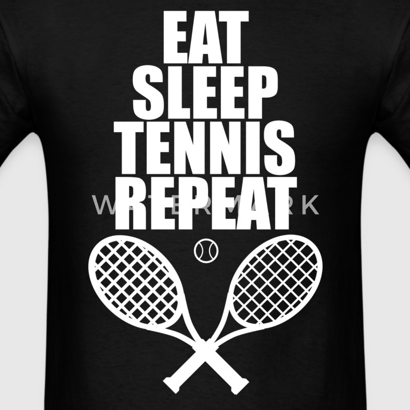 Eat Sleep Tennis Repeat T-Shirts - Men's T-Shirt