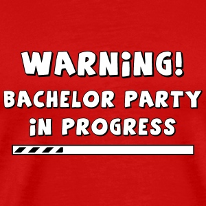 Warning! Bachelor party in progress! - Men's Premium T-Shirt