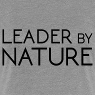 Design ~ Leader by Nature