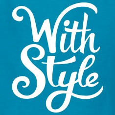 With Style! Cool & Trendy Typography Design  Kids' Shirts