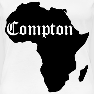 Compton Is Africa, Kendrick Inspiration T-Shirts - Women's Premium T-Shirt