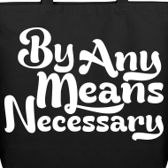 Design ~ By any means necessary