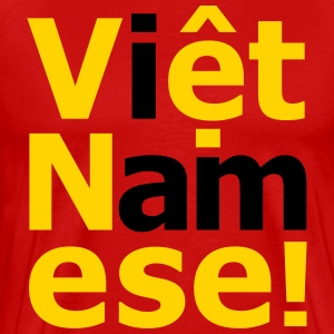i am Việt Namese! T-Shirts - Men's Premium T-Shirt