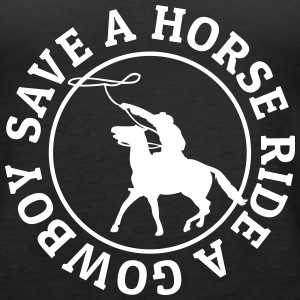Save a horse ride a cowboy Tanks - Women's Premium Tank Top