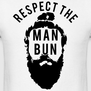 Respect The Man Bun T-Shirts - Men's T-Shirt