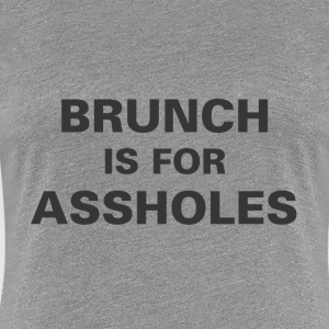 Brunch - Women's Premium T-Shirt