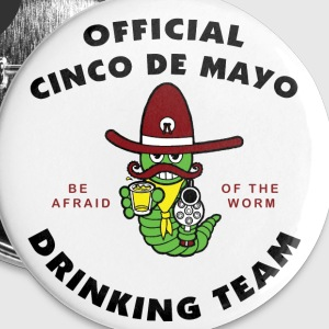 Cinco de Mayo Drinking Team Buttons - Small Buttons