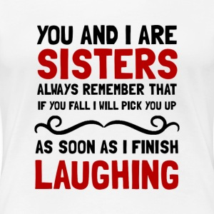 Sisters Laughing - Women's Premium T-Shirt