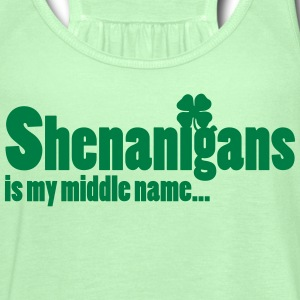 Shenanigans is my middle name... Tanks - Women's Flowy Tank Top by Bella
