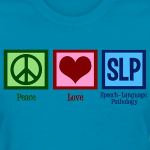 Peace Love SLP - Women's T-Shirt