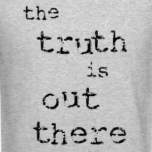 The Truth is Out There Men's Crewneck Sweatshirt - Crewneck Sweatshirt