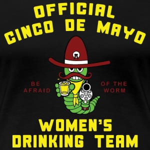 Cinco de Mayo Womens Drinking Team - Women's Premium T-Shirt