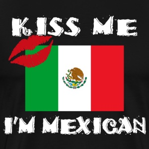 Kiss Me I Am Mexican - Men's Premium T-Shirt