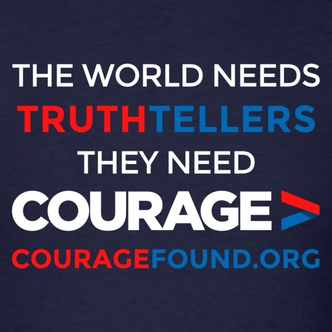 Truthtellers Courage