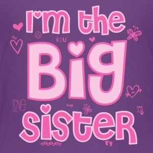 I'm the Big Sister - Kids' Premium T-Shirt