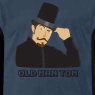 Design ~ Old Man Tom Stay Classy Shirt