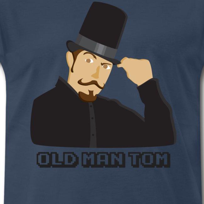 Old Man Tom Stay Classy Shirt
